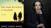 Joyce-Carol-Oates-The-Man-Without-a-Shadow.jpg
