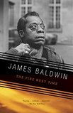 The Fire Next Time - by James Baldwin