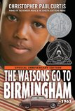The Watsons Go to Birmingham--1963 Christopher Paul Curtis