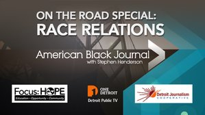 American Black Journal with Stephen Henderson - On the Road Special on Race Relations