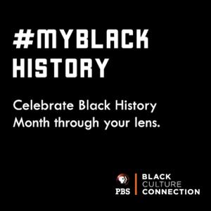 #MyBlackHistory