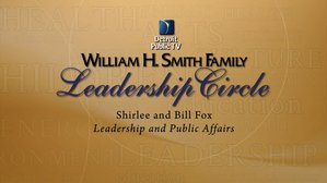 Smith Leadership Circle - Bill and Shirlee Fox for Leadership and Public Affairs Programming