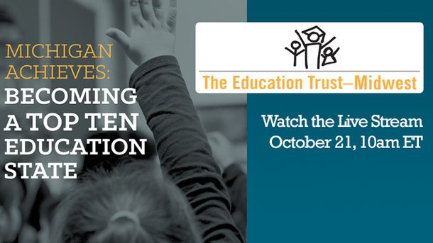 Michigan Achieves - The Education Trust Midwest