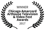 Chicago Amarcord Arthouse TV & Video Award Winner