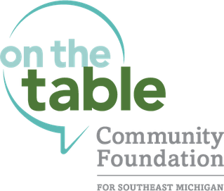On the Table - Community Foundation of Southeastern Michigan - Learn more