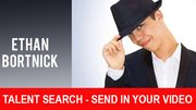Ethan Bortnick Talent Search