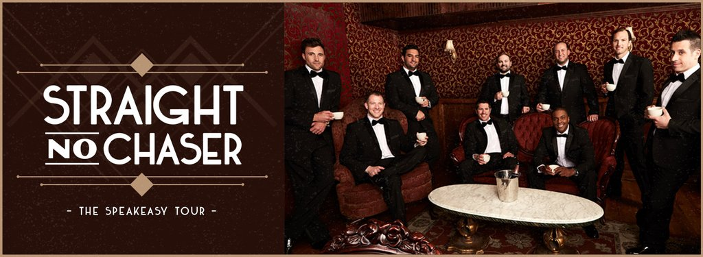 Straight No Chaser: The Speakeasy Tour