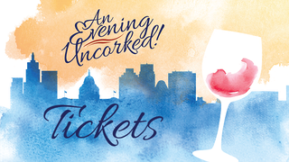 Join Us For An Evening Uncorked!