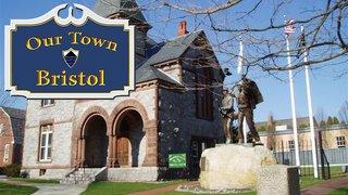 Our Town: Bristol