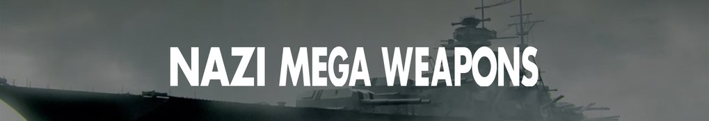 Nazi Mega Weapons: Season 2
