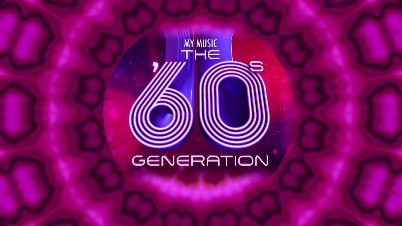 The 60s Generation (My Music)