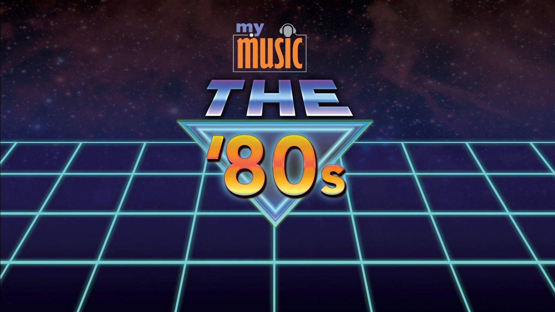 The 80s (My Music)