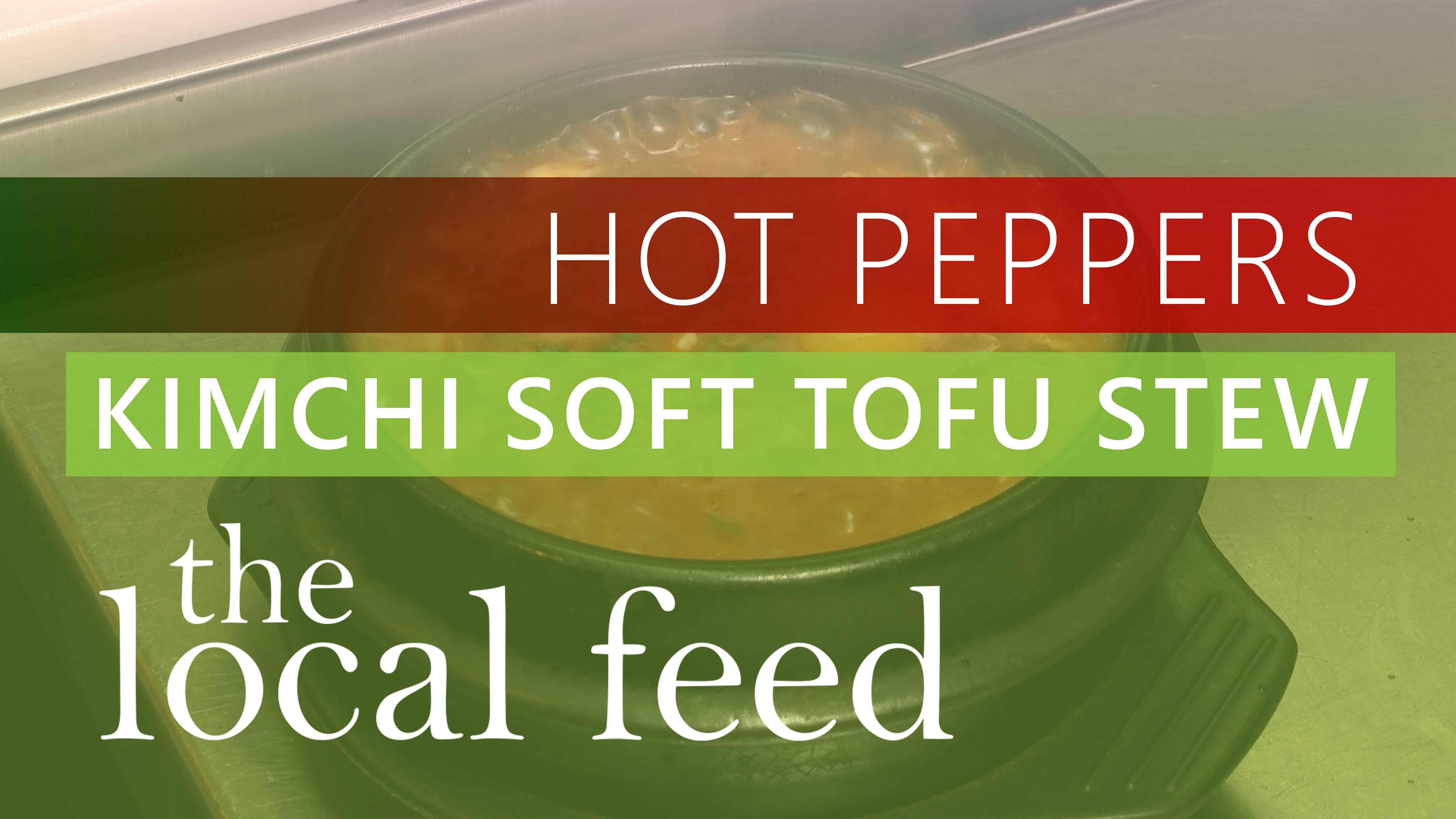 Kimchi Soft Tofu Stew