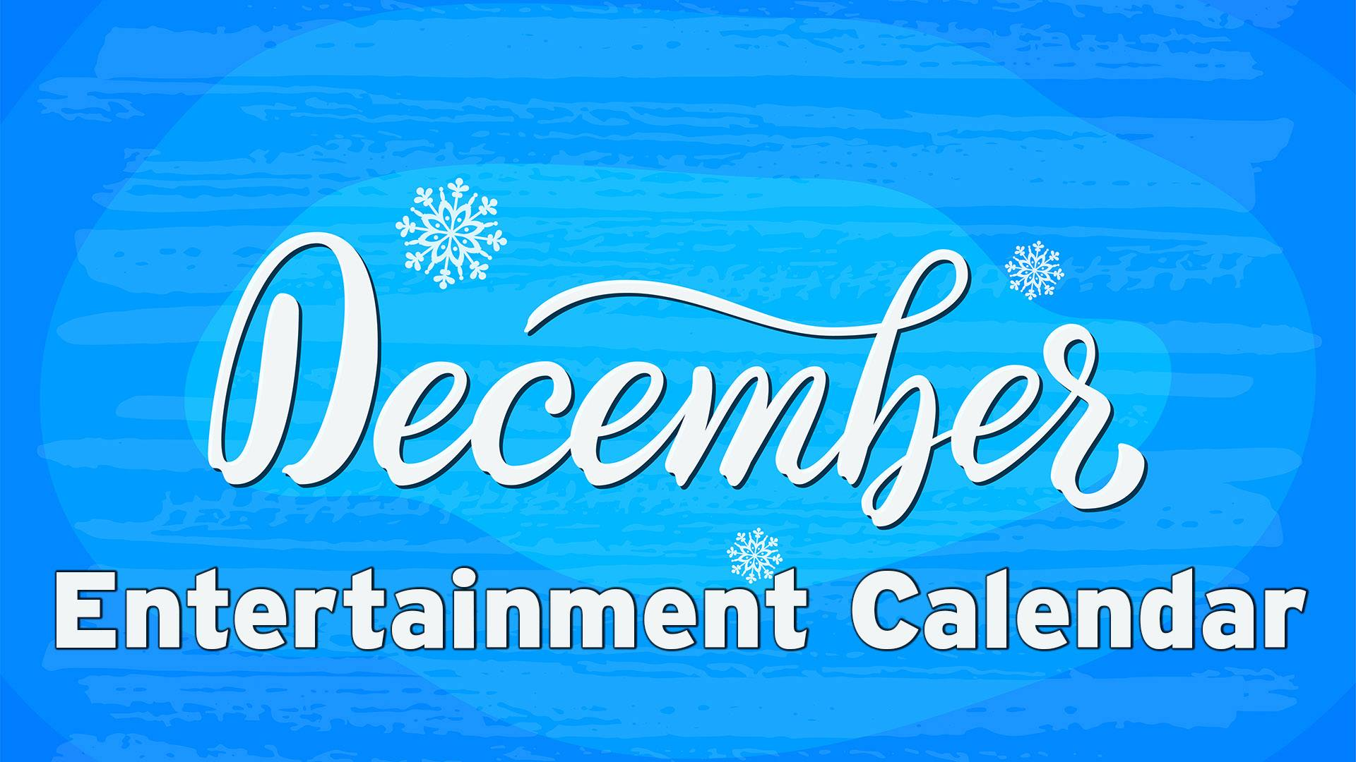 December entertainment calendar: 'Charlie Brown Christmas