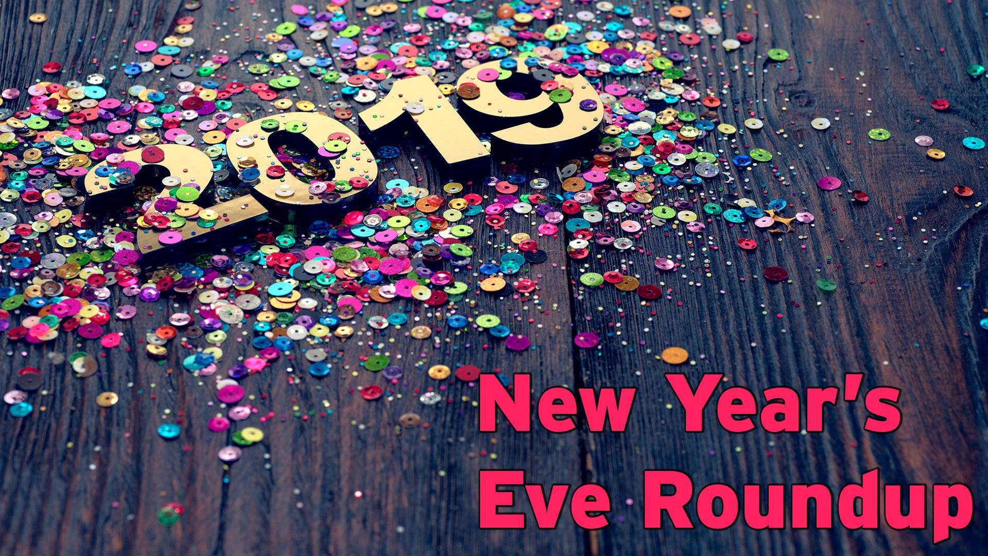 New Years Eve 2018 Parties