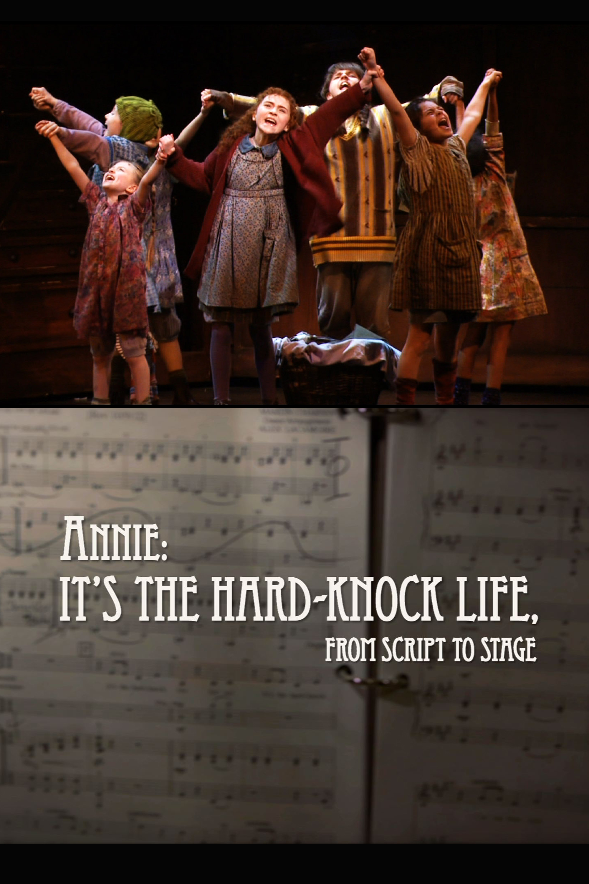 Annie: It's the Hard-Knock Life