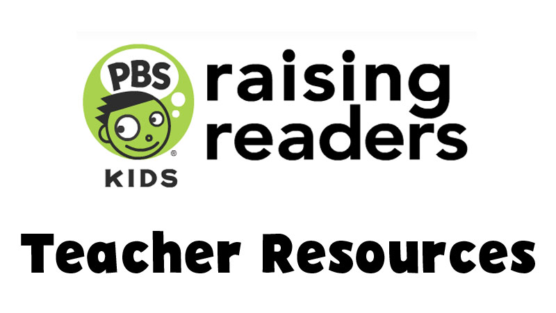 Raising Readers - Teacher Resources