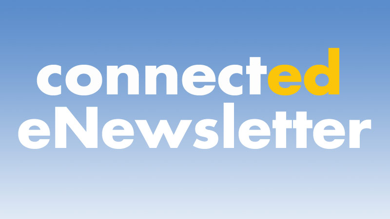 Sign up for the CETconnected eNewsletter