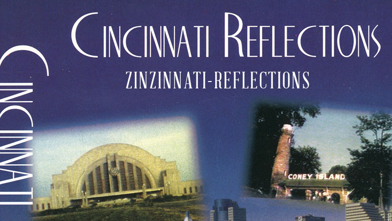 Zinzinnati Reflections
