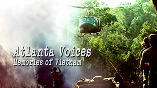 WATCH: ATLANTA VOICES: MEMORIES OF VIETNAM