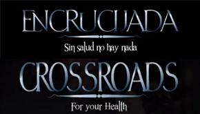 Encrucijada/Crossroads