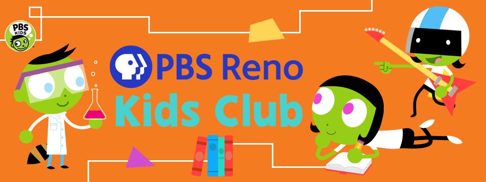 PBS Reno Kids Club