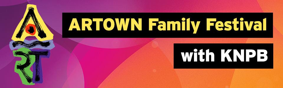 ARTOWN Family Festival