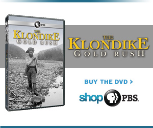 Buy a DVD of The Klondike Gold Rush at www.shopPBS.org