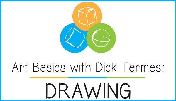 Art Basics with Dick Termes: Drawing
