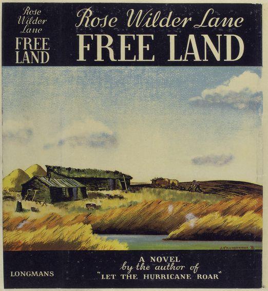 """Free Land"" was RWL's second novel of Dakota."