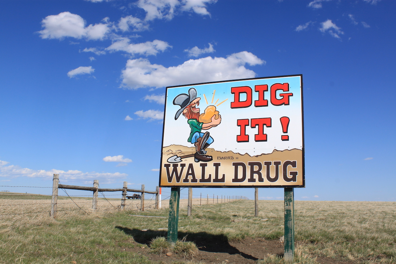 Wall Drug Sign: Dig It!