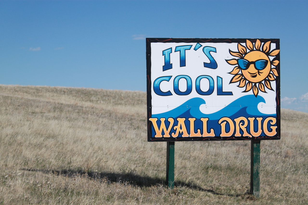 Wall Drug Sign: It's Cool