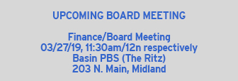 Upcoming Basin PBS Board Meeting 3/27
