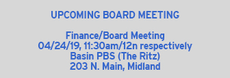 Upcoming Basin PBS Board Meeting 4/24/19
