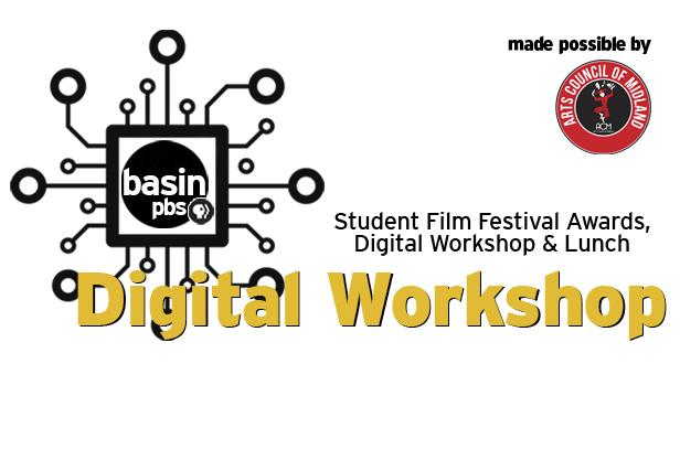 Student Film Fest Awards, Digital Workshop & Lunch - Click to RSVP