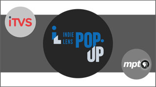 Indie Lens Pop-up Screenings