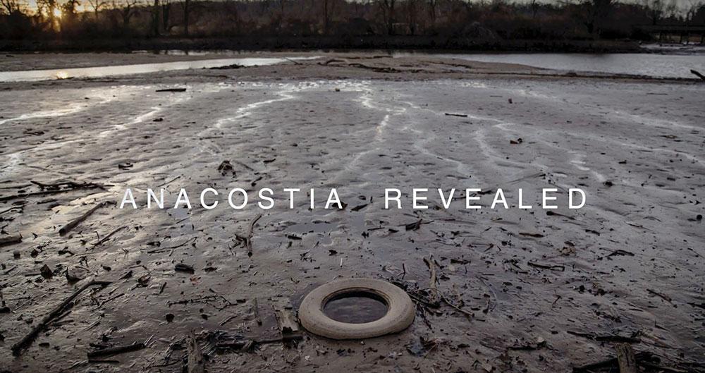 Anacostia Revealed