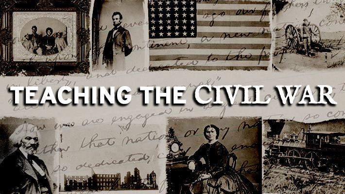 Teaching the Civil War