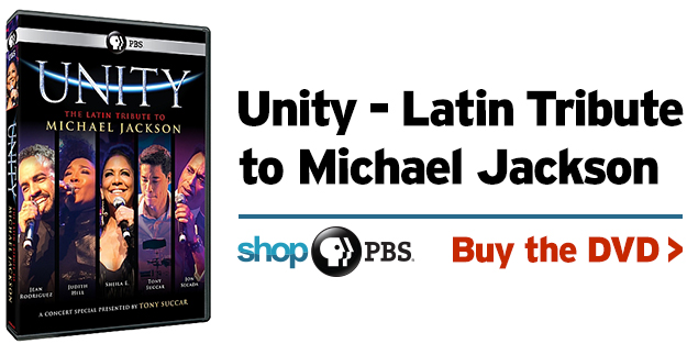 Shop PBS: Unity – The Latin Tribute to Michael Jackson (DVD)