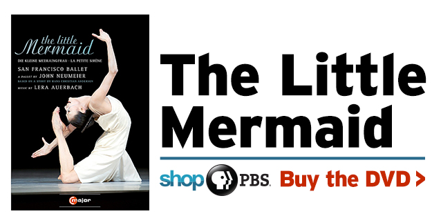 Shop PBS: The Little Mermaid from San Francisco Ballet (DVD)