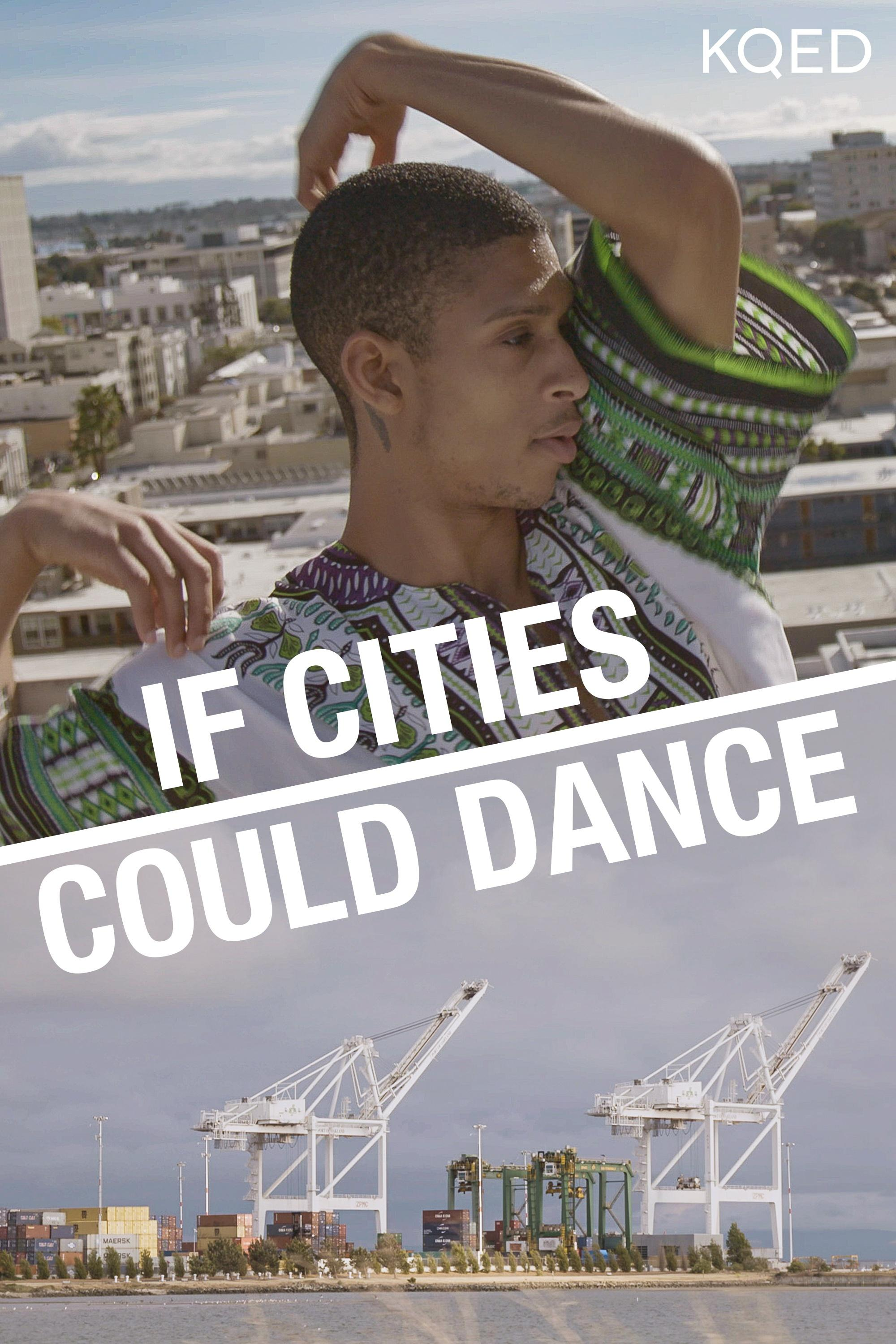 If Cities Could Dance