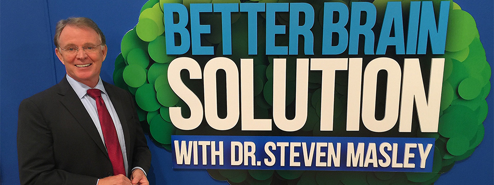 Better Brain Solution with Steven Masley, MD