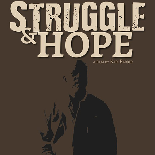 Struggle & Hope A Film By Kari Barber