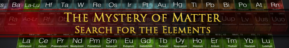 The mystery of matter search for the elements pbs programs the mystery of matter search for the elements urtaz Image collections