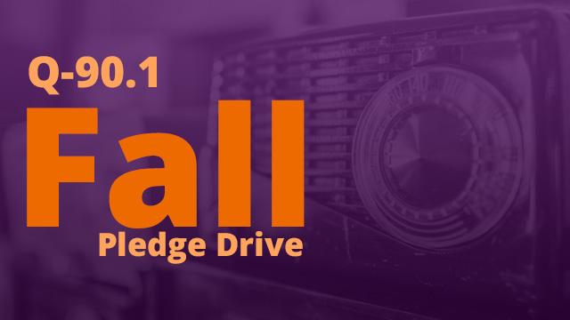 Q-90.1 Fall Pledge Drive