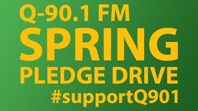 Q-90.1 FM Pledge Drive