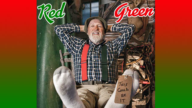 Red Green: This Could Be It Tour