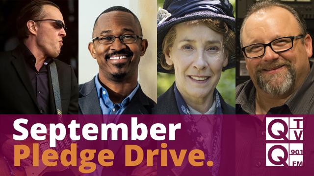 September Pledge Drive - Q-TV & Q-90.1 FM