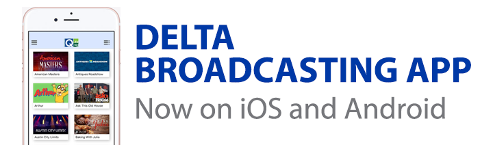 Delta Broadcasting App - Now on iOS and Android