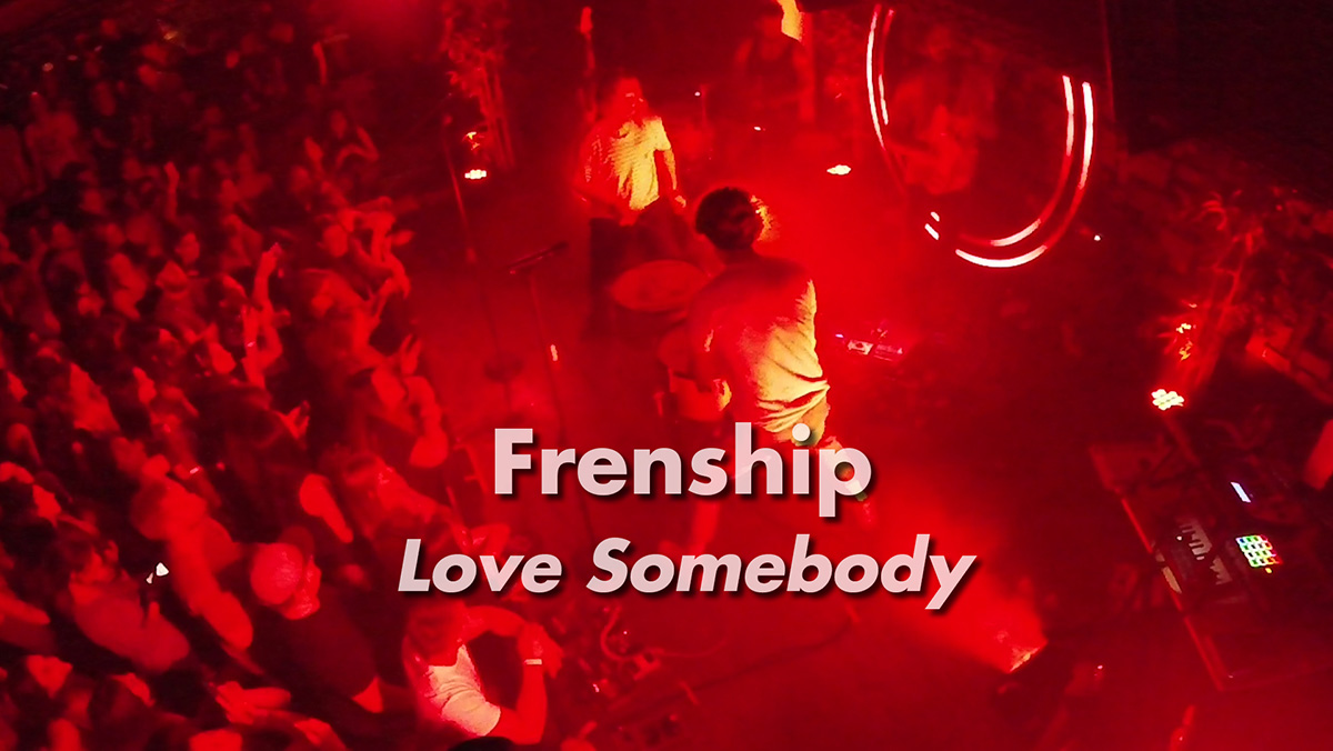 "Frenship: ""Love Somebody"" Live"
